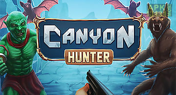 Canyon hunter: run and shoot