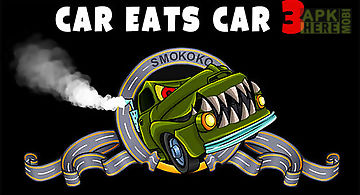 Car eats car 3: evil cars