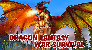 Dragon fantasy war survival 3d