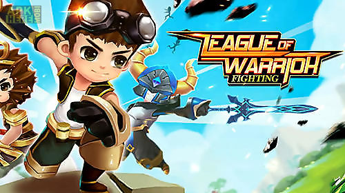league of warrior: fighting