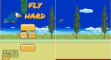 Fly hard