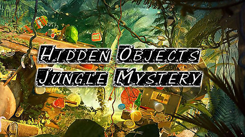 hidden objects: jungle mystery