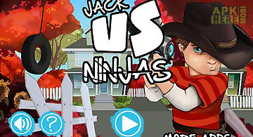 Jack vs ninjas: adventure game