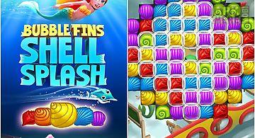 Bubble fins: shell splash