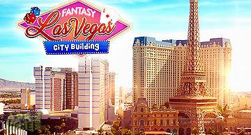 Fantasy las vegas: city-building..