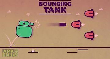 Bouncing tank