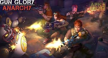 Gun glory: anarchy