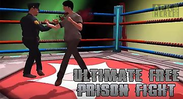 Ultimate free prison fight
