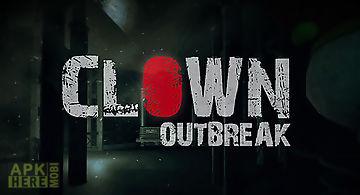 Clown outbreak