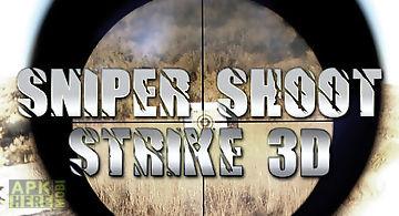 Sniper shoot strike 3d