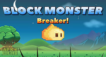Block monster breaker!
