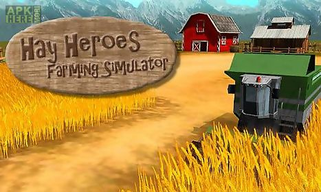 hay heroes: farming simulator