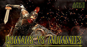 Romans vs mummies: ultimate epic..
