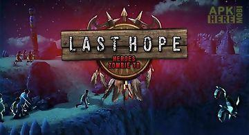 Last hope: heroes zombie td