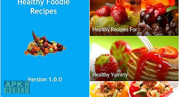 Best healthy eating recipes for android free download at apk here healthy foodie recipes forumfinder Images