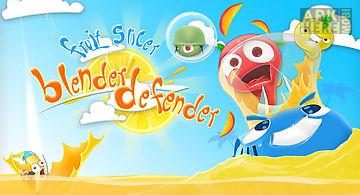 Blender defender - fruit game