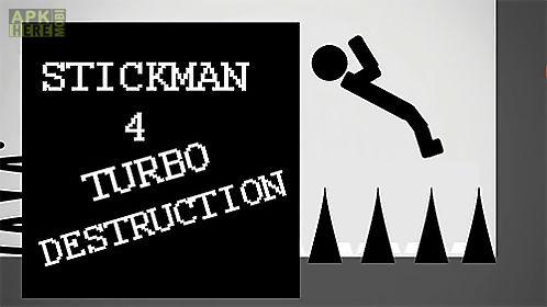 stickman 4: turbo destruction