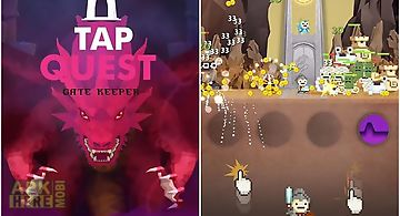 Tap quest: gate keeper