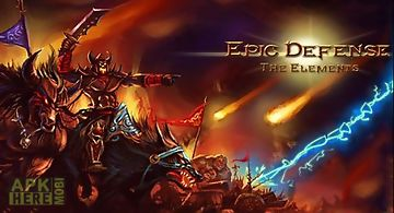Epic defense: the elements