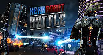 Hero robot battle