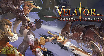 Velator: immortal invasion