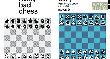 Really bad chess