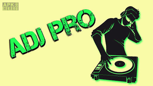 Adj pro for Android free download at Apk Here store - Apktidy com