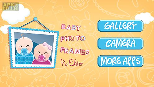 baby photo frames pic editor for android free download at apk here