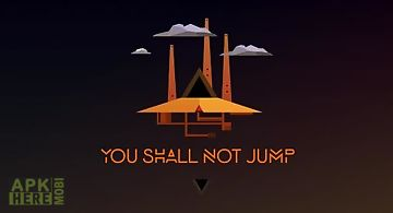 You shall not jump