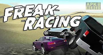 Freak racing