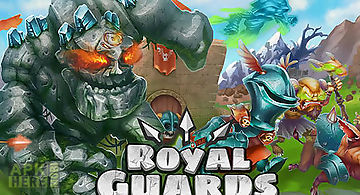 Royal guards: clash of defence