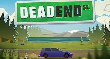 Dead end st.