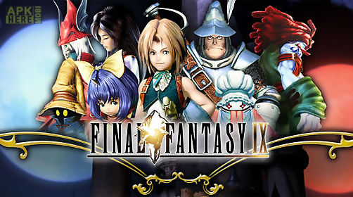 Final fantasy 9 for Android free download at Apk Here store