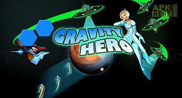 Gravity hero
