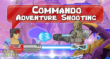 Commando: adventure shooting
