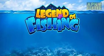 Legend of fishing