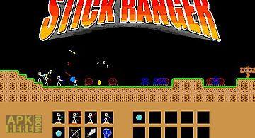 Stick ranger