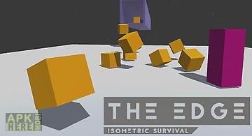 The edge: isometric survival