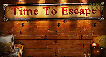 Time to escape