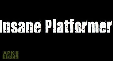 Insane platformer