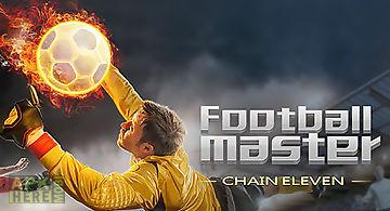 Football master: chain eleven