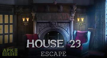 House 23: escape