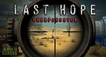 Last hope: sharpshooter