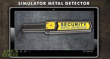 Simulator metal detector