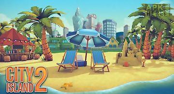 City island 2: building story