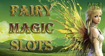 Magic forest slots. fairy magic ..