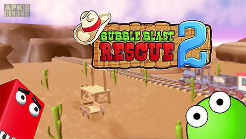 bubble blast rescue 2