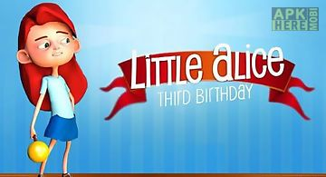 Little alice: third birthday