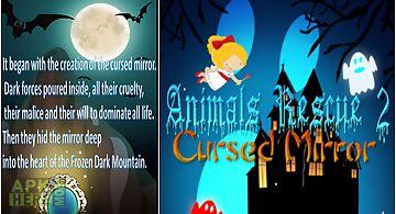 Rescue animals 2 cursed mirror