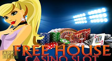 Free house casino slot